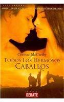 9788483062173: Todos los hermosos caballos/ All The Pretty Horses (Spanish Edition)