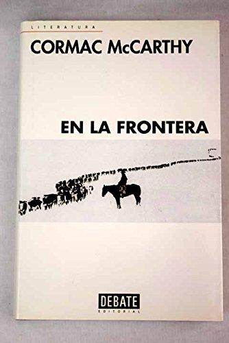 9788483062197: En La Frontera