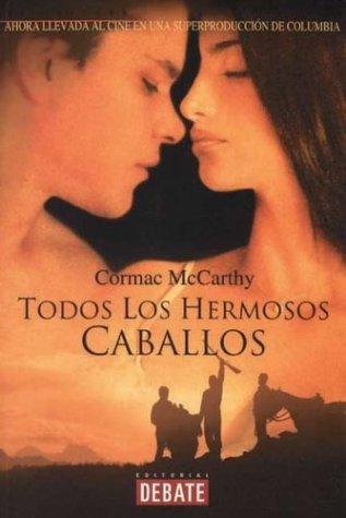 9788483062210: Todos Los Hermosos Caballos (Spanish Edition)