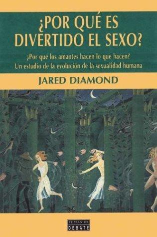 9788483062302: Por Que Es Divertido El Sexo (Spanish Edition)