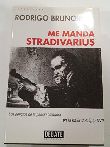 9788483062494: Me manda Stradivarius / Stradivarius sent me