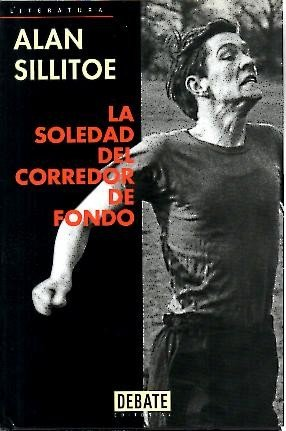 9788483062531: La soledad del corredor de fondo / The Loneliness of the Long Distance Runner (Spanish Edition)