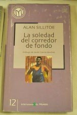 La soledad del corredor de fondo / The Loneliness of the Long Distance Runner (Spanish Edition) (9788483062531) by Alan Sillitoe
