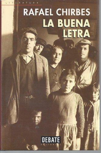 9788483062876: La Buena Letra (Debate Literatura)
