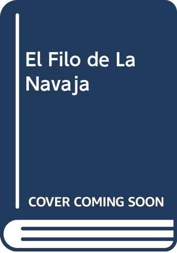9788483063088: El Filo de La Navaja (Spanish Edition)