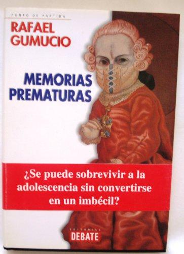 9788483063514: Memorias prematuras