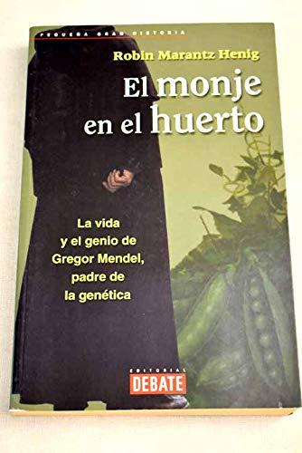 9788483063842: El Monje En El Huerto (Spanish Edition)