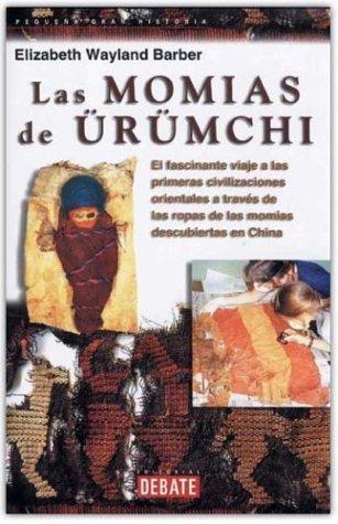9788483063958: Las Momias de Urumchi (Spanish Edition)