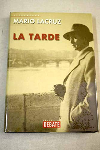 9788483064016: La Tarde/ The Afternoon (Spanish Edition)