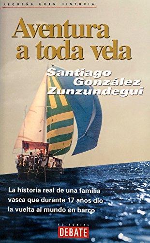9788483064153: Aventura a Toda Vela