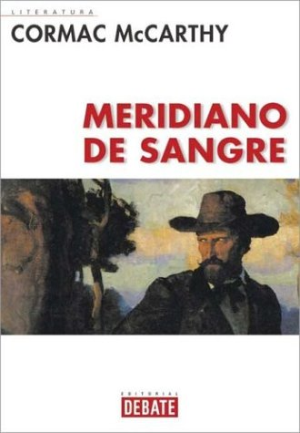 9788483064276: Meridiano De Sangre / Blood Meridian (Spanish Edition)