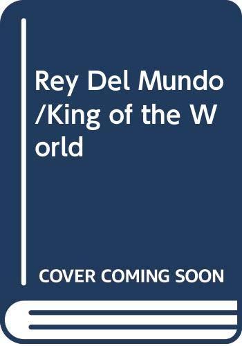 9788483064283: El rey del mundo