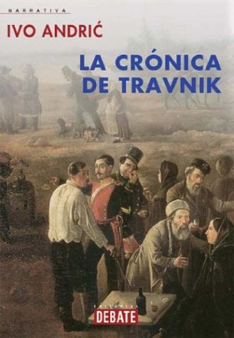 9788483064504: Cronica de Travnik (Spanish Edition)