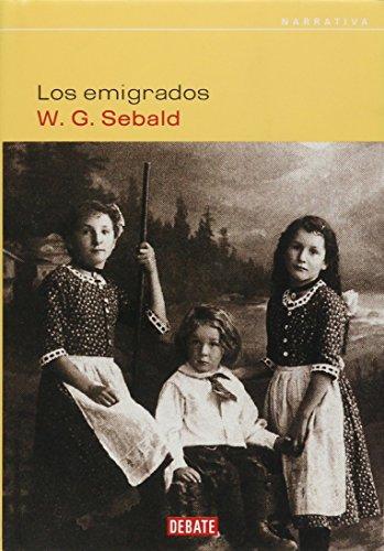 9788483065129: Los Emigrados/ The Migrates (Spanish Edition)