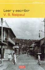 Leer Y Escribir/ Reading and Writing (Spanish Edition) (9788483065167) by V. S. Naipaul
