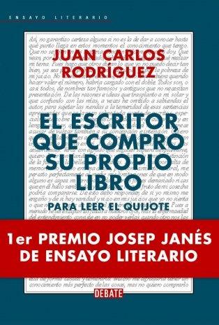 9788483065389: El escritor que compro su propio libro. Para leer el Quijote (Spanish Edition)