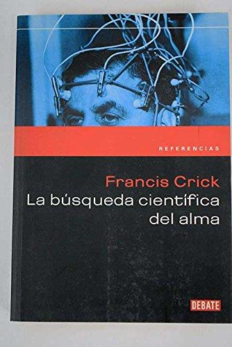 9788483065440: Busqueda Cientifica Del Alma/ The Soul's Scientific Search (Spanish Edition)