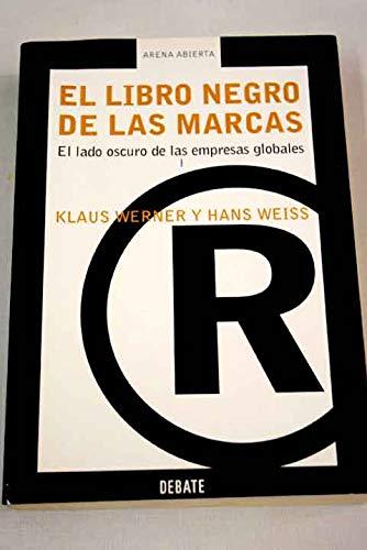 9788483065686: El libro negro de las marcas / The black book on Brand Companies (Arena Abie) (Spanish Edition)