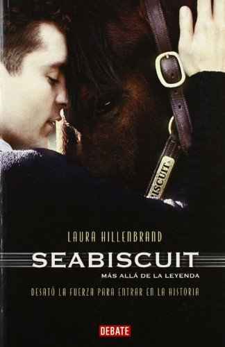 9788483065747: Seabiscuit: Una legenda americana / An American Legend (Spanish Edition)