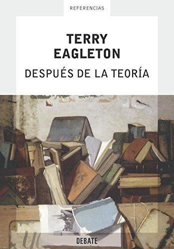 9788483066195: Despues de la teoria/ After Theory (Referencia/ References) (Spanish Edition)