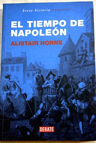 9788483066324: El tiempo de Napoleon / The time of Napoleon (Breve Hist) (Spanish Edition)