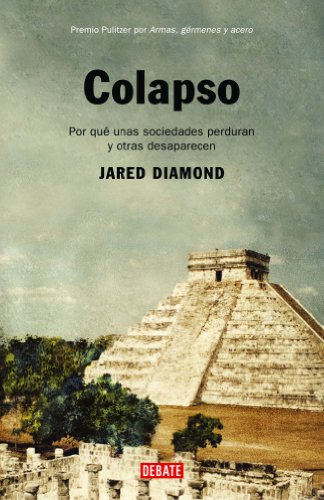 9788483066485: Colapso / Collapse: Por qué unas sociedades sobreviven y otras desaparecen / How Societies Choose to Fail or Succeed (Historias) (Spanish Edition)