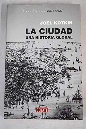 Ciudad/ City (Spanish Edition): Kotkin, Joel