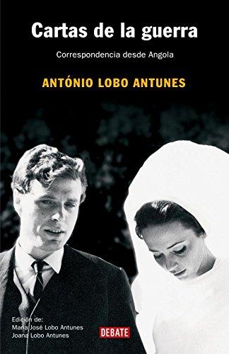 Cartas de la guerra - António Lobo Antunes
