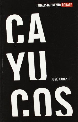 9788483067093: Cayucos (DEBATE)