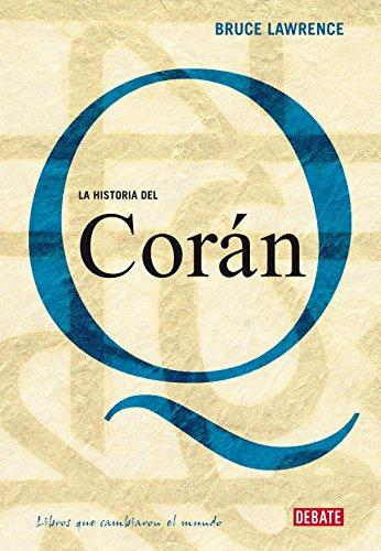 9788483067314: La Historia De El Coran/ The History of the Koran (Spanish Edition)