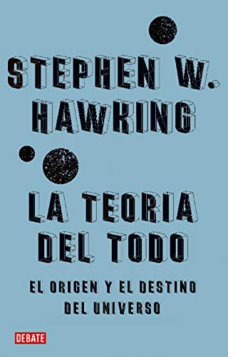 9788483067529: La Teoria Del Todo/ The Everything Theary (Spanish Edition)