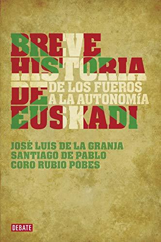 9788483067703: Breve historia de Euskadi: De los fueros a la autonomía