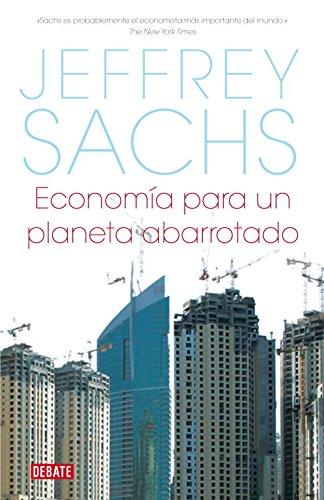 9788483067727: Economia para un planeta abarrotado/ Common Wealth: Economics for a Crowded Planet (Spanish Edition)