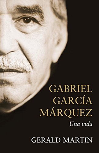 9788483068168: Gabriel García Márquez. Una vida