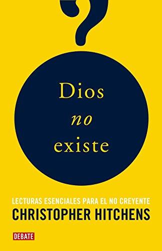 9788483068243: Dios no existe/ The Portable Atheist (Spanish Edition)