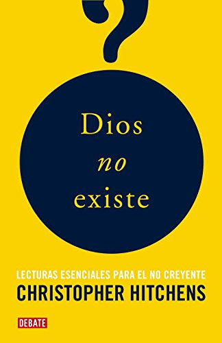 9788483068243: Dios no existe/ The Portable Atheist (Spanish Edition)