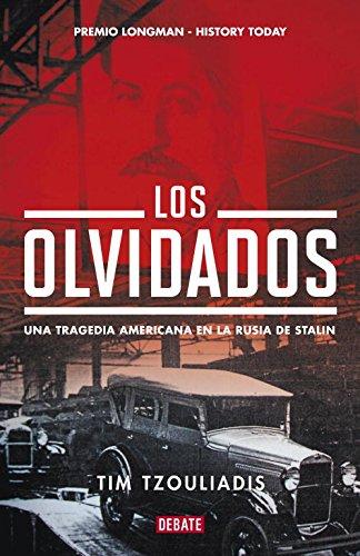 9788483068465: Los olvidados: Una tragedia americana en la Rusia de Stalin (Historia)