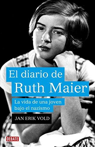 9788483068762: El diario de Ruth Maier: La vida de una joven bajo el nazismo (DEBATE)