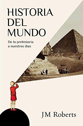 9788483069325: Historia del mundo: De la prehistoria a nuestros d�as (DEBATE)