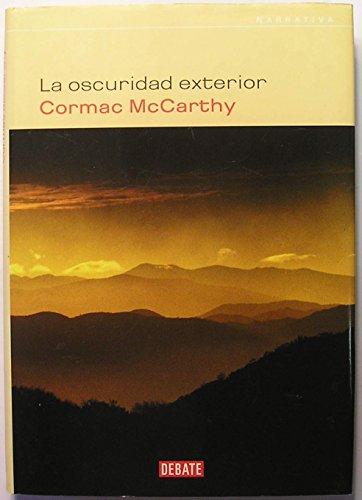 La Oscuridad Exterior ( Outer Dark ) ( Spanish Edition ): McCarthy, Cormac