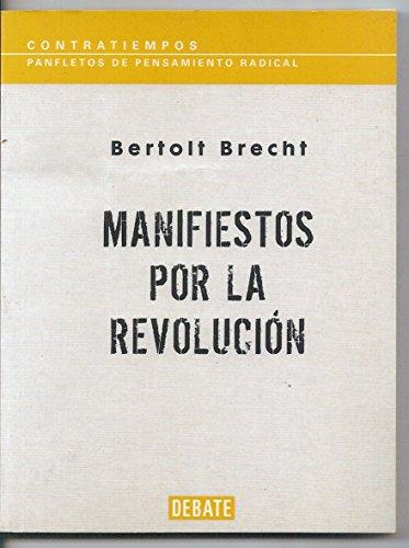 9788483069950: Manifiestos por la revolucion