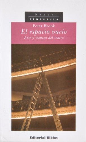 9788483070185: El espacio vacío: Arte y técnica del teatro (NEXOS)