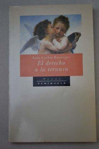 9788483070390: El Derecho a la Ternura (Spanish Edition)