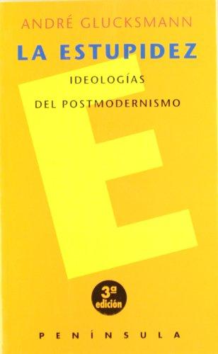9788483070543: Estupidez, La (Spanish Edition)