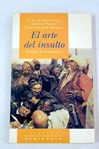 El arte del insulto. Estudio lexicográfico: Francisco José Manjon