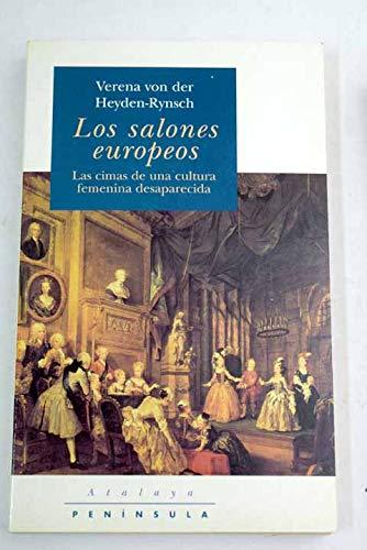9788483070956: Los salones europeos.: Las cimas de una cultura femenina desaparecida (ATALAYA)