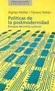 9788483071397: Politicas de la Posmodernidad: Ensayos de Critica Cultural (Historia, Ciencia, Sociedad) (Spanish Edition)