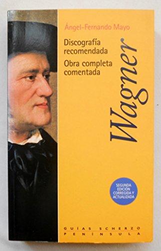 9788483071670: Wagner - Discografia Recomendada Obra Comple (Spanish Edition)