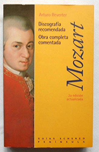 9788483071755: Mozart.: Obra completa (GUIAS SCHERZO)