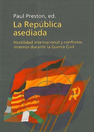 9788483071953: La república asediada: Hostilidad internacional y conflictos internos